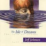 Jeff Johnson The Isle Of Dreams