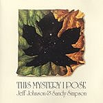 Jeff Johnson This Mystery I Pose