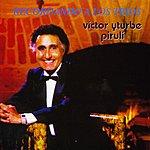 Victor Yturbe Piruli Recordando A Los Trios