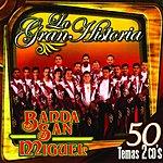 Banda San Miguel La Gran Historia: Banda San Miguel