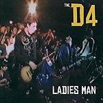 The D4 Ladies Man (3-Track Maxi-Single)