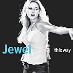 Jewel This Way