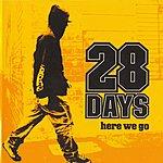 28 Days Here We Go/Sucker (5-Track Maxi-Single)