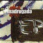 Madrugada EP