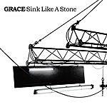 Grace Sink Like A Stone