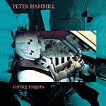 Peter Hammill Sitting Targets