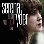 Serena Ryder Just Another Day (Radio Mix)(Single)