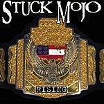 Stuck Mojo Rising