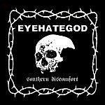 Eyehategod Southern Discomfort