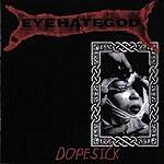 Eyehategod Dopesick (Bonus Tracks)