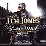 Jim Jones Hustler's P.O.M.E. (Deluxe Edition) (Parental Advisory)