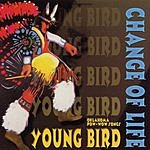 Young Bird Change Of Life