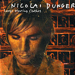 Nicolai Dunger Songs Wearing Clothes