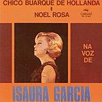 Chico Buarque Chico Buarque De Hollanda E Noel Rosa: Na Voz De Isaura Garcia