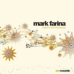 Mark Farina Back To The House EP
