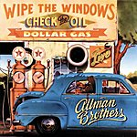 The Allman Brothers Band Wipe The Windows Check The Oil Dollar Gas