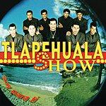 Tlapehuala Show Soy Para Ti