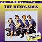 The Renegades 20 Suosikkia: Cadillac