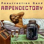 Resurrection Ampendectomy