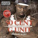 50 Cent Dealin' W/50 (Parental Advisory)