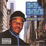 Dr. Dre Greatest Hits (Parental Advisory)