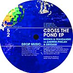 Brown Cross The Pond EP