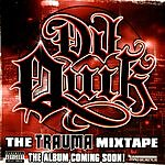 DJ Quik The Trauma Mixtape (Parental Advisory)