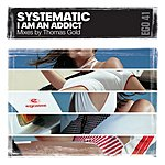 Systematic I Am An Addict (4-Track Maxi-Single)