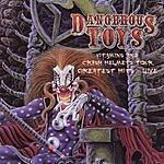 Dangerous Toys Vitamins And Crash Helmets Tour: Greatest Hits - Live