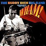 Buddy Rich Big Band Wham!: Live