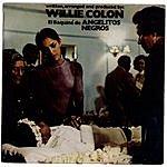 Willie Colón El Baquiné De Angelitos Negros