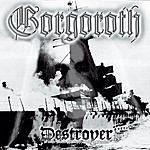 Gorgoroth Destroyer