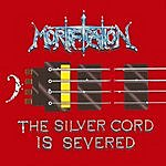 Mortification The Silver Cord Is Severed (Deluxe Edition)