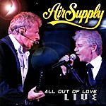 Air Supply All Out Of Love Live