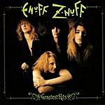 Enuff Z'Nuff Greatest Hits