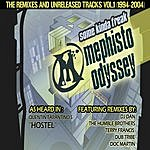 Mephisto Odyssey Some Kinda Freak: The Remixes & Unreleased Tracks, 1994-2004 - Vol.1