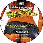 Lars Palmas Gang Bang Society 2006 / Infectious