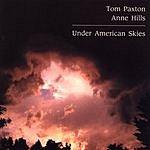 Tom Paxton Under American Skies