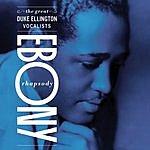 Duke Ellington & His Famous Orchestra Ebony Rhapsody: The Great Ellington Vocalists