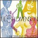The Fifth Dimension The Definitive Collection: Up, Up And Away