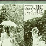Scouting For Girls She's So Lovely / It's Not About You (Live)