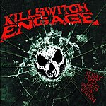 Killswitch Engage As Daylight Dies (Special Edition)