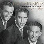 Los Tres Reyes Canciones De Amor