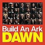 Build An Ark Dawn