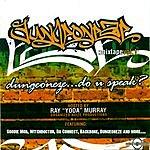 Dungeon Family Dungeoneze... Do U Speak?: Mixtape, Vol.1