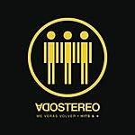 Soda Stereo Me Verás Volver (Hits & Más)