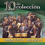 Orquesta Aragón 10 De Colección: Orquesta Aragón