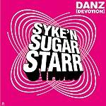 Syke 'N' Sugarstarr Danz (Devotion) (7-Track Maxi-Single)