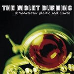 The Violet Burning Demonstrates Plastic And Elastic