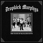 Dropkick Murphys The State Of Massachusetts (Single)